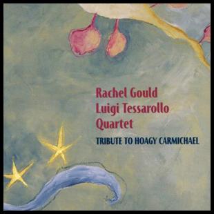 RACHEL GOULD LUIGI TESSAROLLO QUARTET